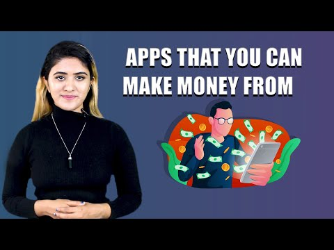 Apps that you can make money from